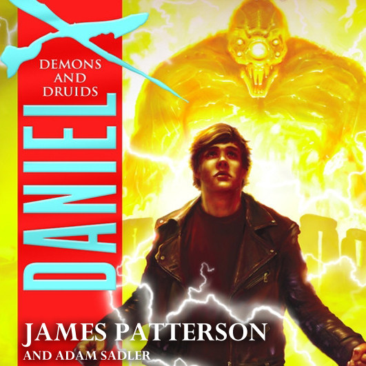 Printable Daniel X: Demons and Druids Audiobook Cover Art
