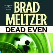Dead Even Audiobook, by Brad Meltzer