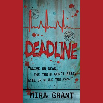 Deadline Audiobook, by Mira Grant