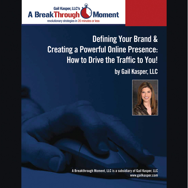 Printable Defining Your Brand and Creating a Powerful Online Presence: How to Drive Traffic to You! Audiobook Cover Art