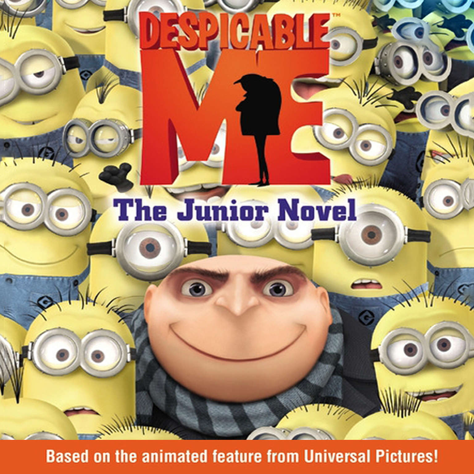 Printable Despicable Me: The Junior Novel: The Junior Novel Audiobook Cover Art