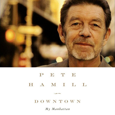 Downtown: My Manhattan Audiobook, by Pete Hamill