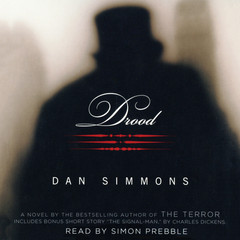 Drood: A Novel Audiobook, by Dan Simmons