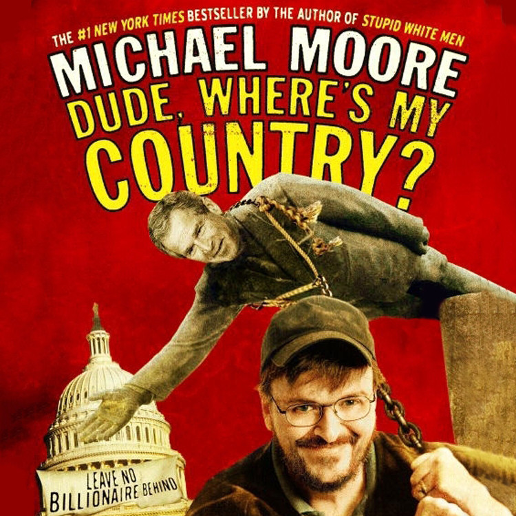 Printable Dude, Where's My Country? Audiobook Cover Art