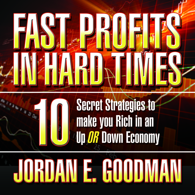 Printable Fast Profits in Hard Times: 10 Secret Strategies to Make You Rich in an Up or Down Economy Audiobook Cover Art