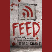 Feed Audiobook, by Mira Grant, Seanan McGuire