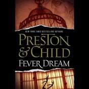 Fever Dream Audiobook, by Lincoln Child, Douglas Preston