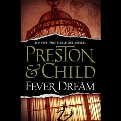 Fever Dream Audiobook, by Lincoln Child