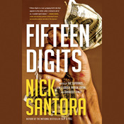 Fifteen Digits Audiobook, by Nick Santora