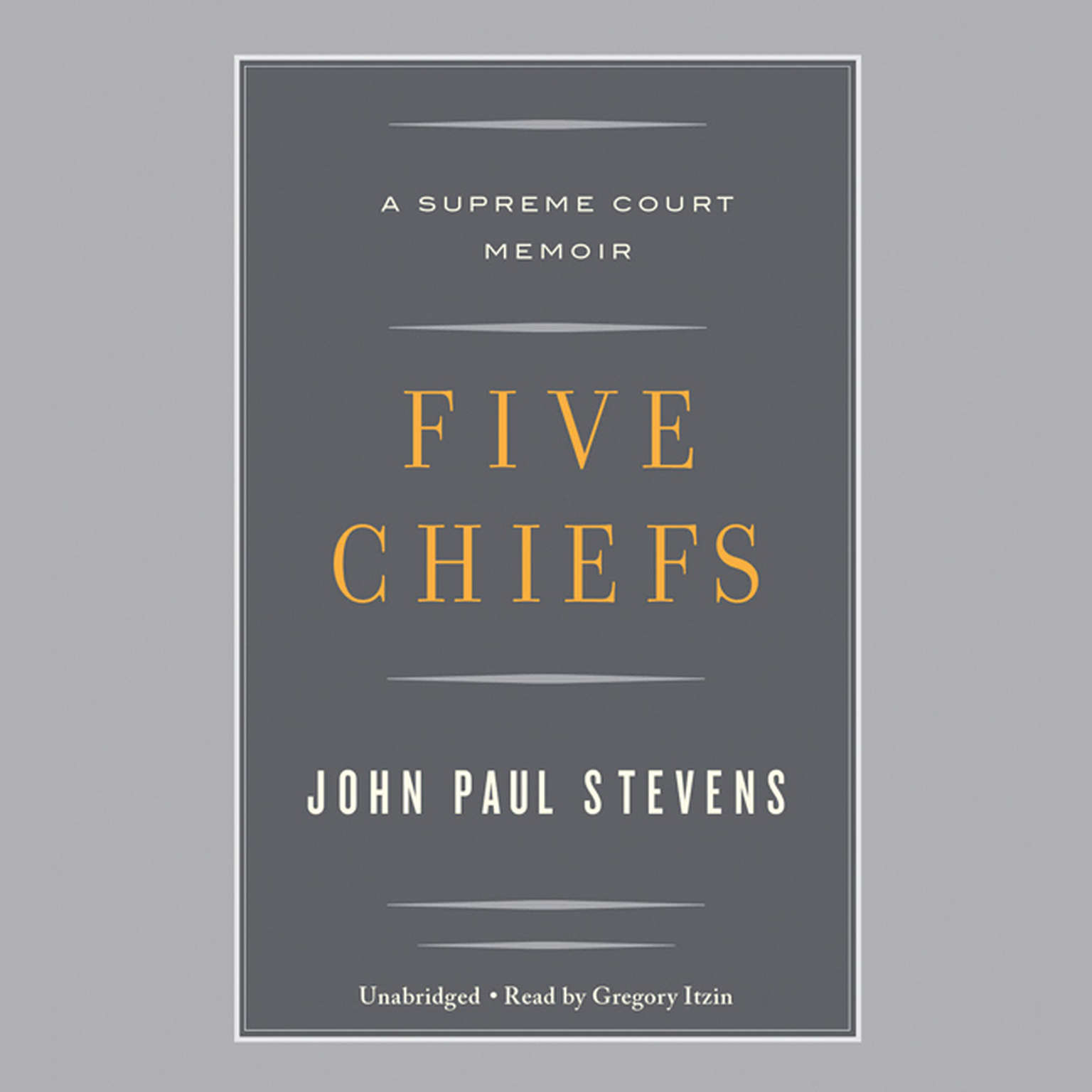Printable Five Chiefs: A Supreme Court Memoir Audiobook Cover Art