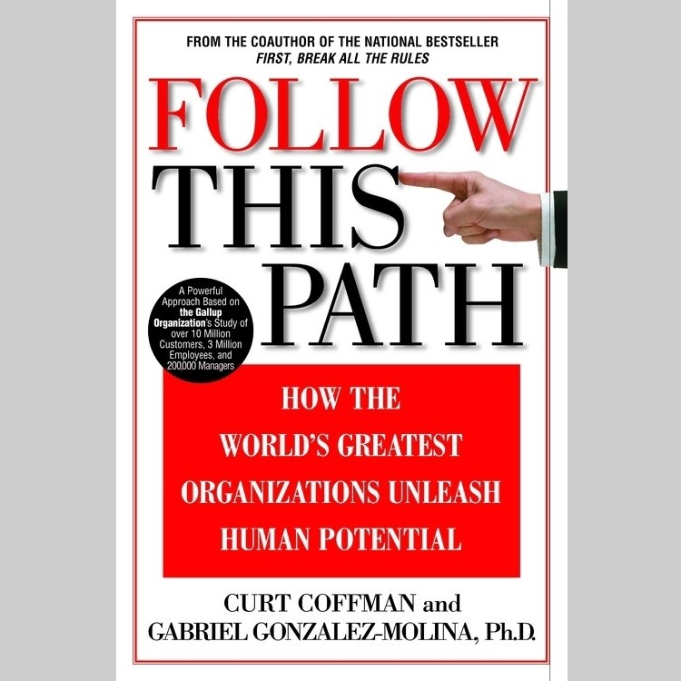 Printable Follow This Path: How the World's Greatest Organizations Drive Growth by Unleashing Human Potential Audiobook Cover Art