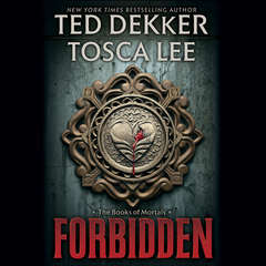 Forbidden Audiobook, by Ted Dekker, Tosca Lee
