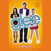 Glee: The Beginning Audiobook, by Sophia Lowell