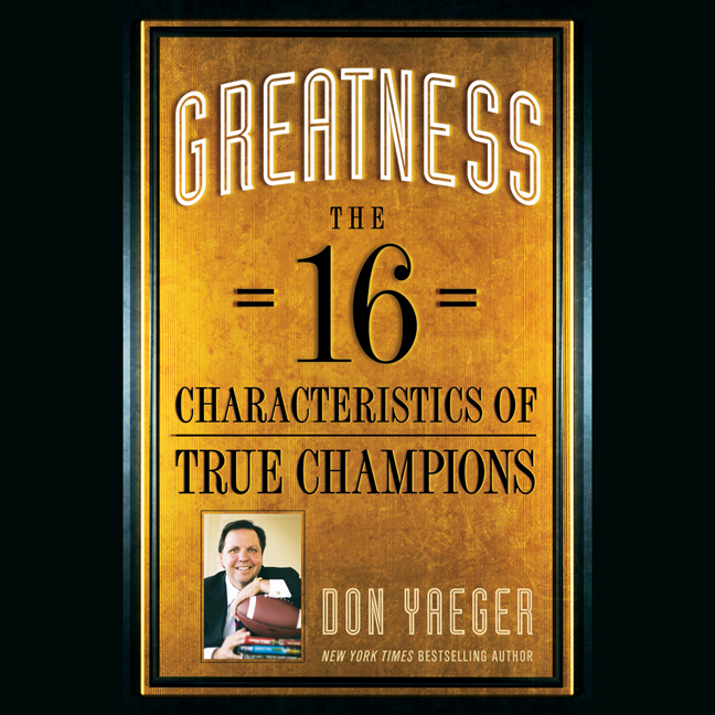 Printable Greatness: The 16 Characteristics of True Champions Audiobook Cover Art