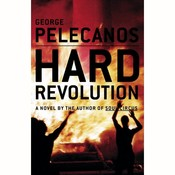 Hard Revolution: A Novel Audiobook, by George Pelecanos