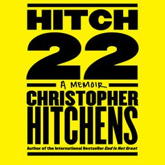 Hitch-22: A Memoir Audiobook, by Christopher Hitchens