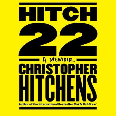 Hitch-22: A Memoir Audiobook, by