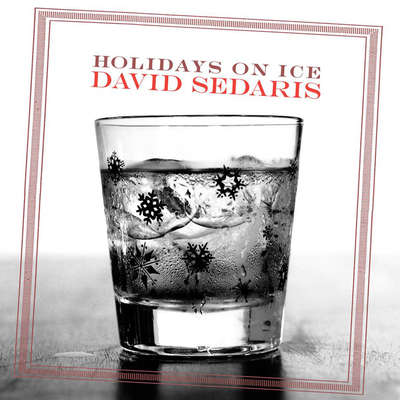 Holidays on Ice: Stories Audiobook, by David Sedaris