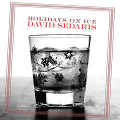Holidays on Ice Audiobook, by David Sedaris