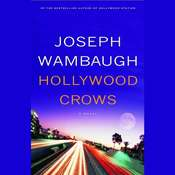 Hollywood Crows: A Novel Audiobook, by Joseph Wambaugh