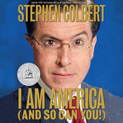 I Am America (And So Can You!) Audiobook, by Stephen Colbert
