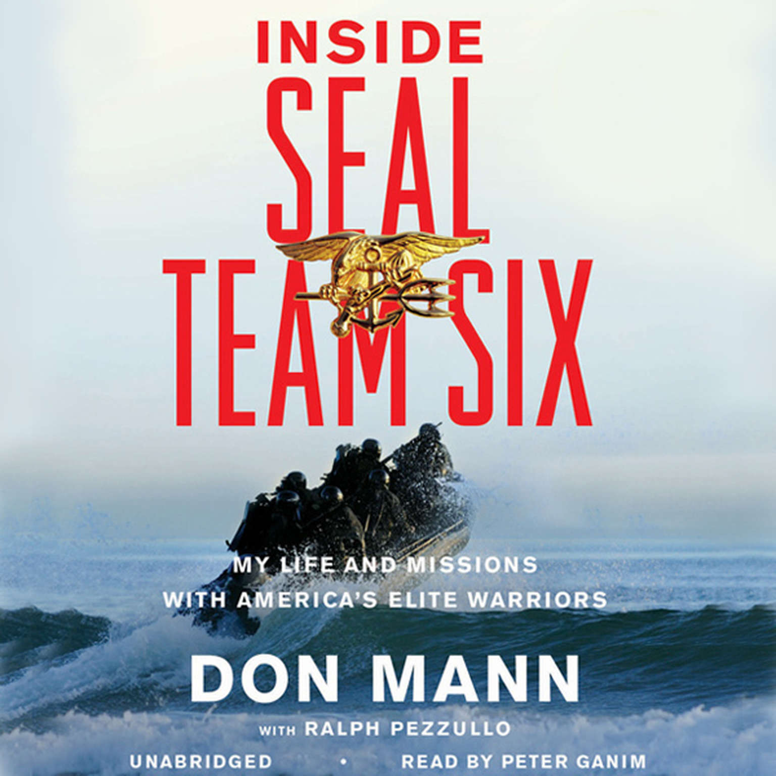 Printable Inside SEAL Team Six: My Life and Missions with America's Elite Warriors Audiobook Cover Art