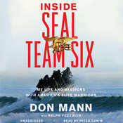 Inside SEAL Team Six: My Life and Missions with Americas Elite Warriors Audiobook, by Don Mann