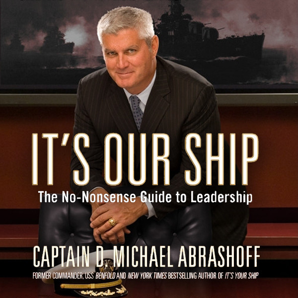 Printable It's Our Ship: The No-Nonsense Guide to Leadership Audiobook Cover Art