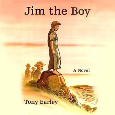 Jim the Boy: A Novel Audiobook, by Tony Earley