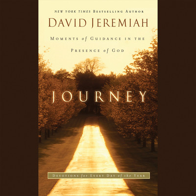 Journey: Moments of Guidance in the Presence of God Audiobook, by David Jeremiah