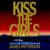 Kiss the Girls, by James Patterson