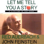 Let Me Tell You a Story: A Lifetime in the Game, by John Feinstein