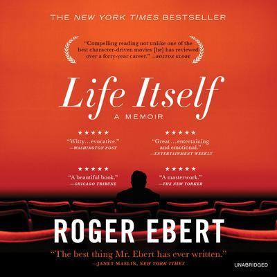 Life Itself: A Memoir Audiobook, by