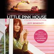 Little Pink House: A True Story of Defiance and Courage Audiobook, by Jeff Benedict