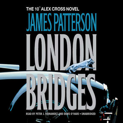 London Bridges Audiobook, by James Patterson