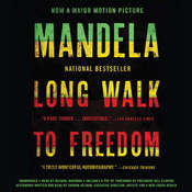 Long Walk to Freedom: The Autobiography of Nelson Mandela, by Nelson Mandela