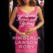 Love, Honor, and Betray Audiobook, by Kimberla Lawson Roby