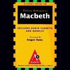 Macbeth: An A+ Audio Study Guide Audiobook, by