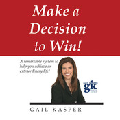 Make a Decision to Win Audiobook, by Gail Kasper