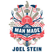 Man Made: A Stupid Quest for Masculinity Audiobook, by Joel Stein