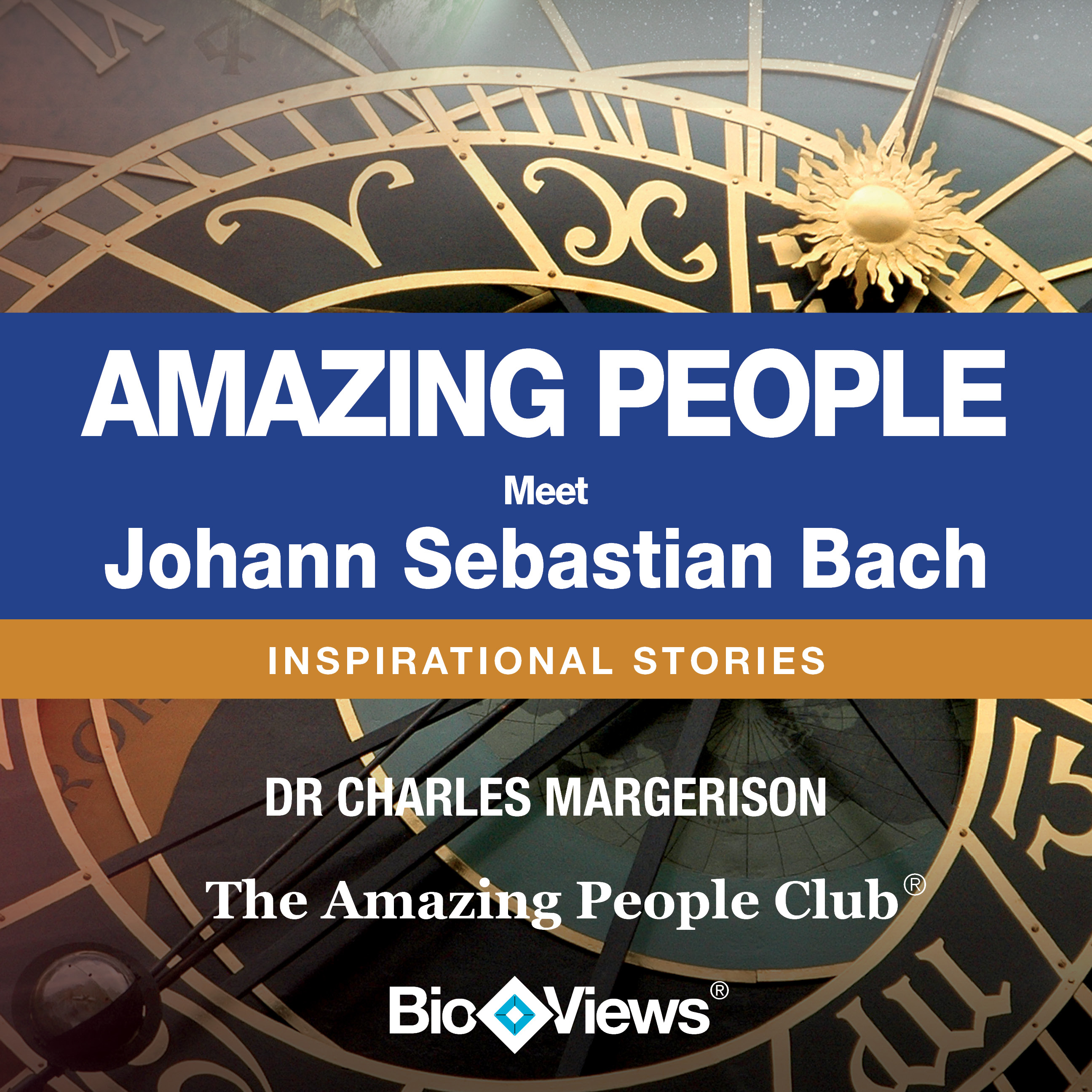 Printable Meet Johann Sebastian Bach: Inspirational Stories Audiobook Cover Art