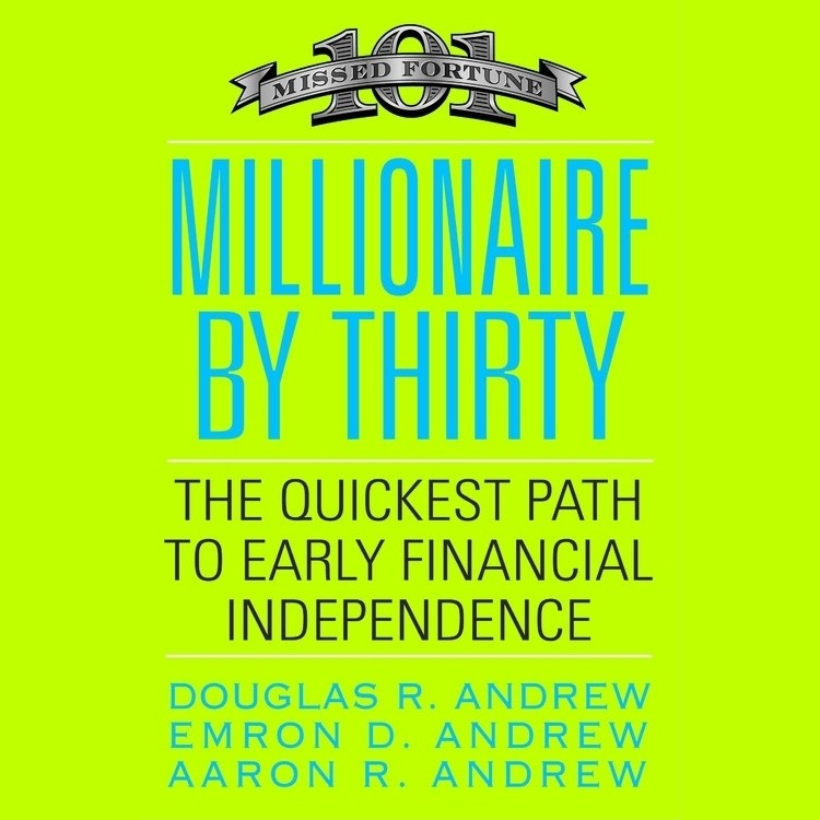 Printable Millionaire by Thirty: The Quickest Path to Early Financial Independence Audiobook Cover Art