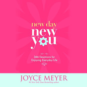New Day, New You: 366 Devotions for Enjoying Everyday Life, by Joyce Meyer