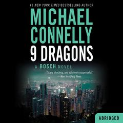 Nine Dragons Audiobook, by Michael Connelly