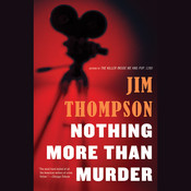 Nothing More Than Murder Audiobook, by Jim Thompson