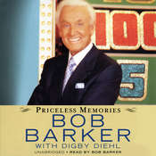 Priceless Memories Audiobook, by Bob Barker
