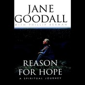 Reason for Hope: A Spiritual Journey Audiobook, by Jane Goodall, Phillip Berman