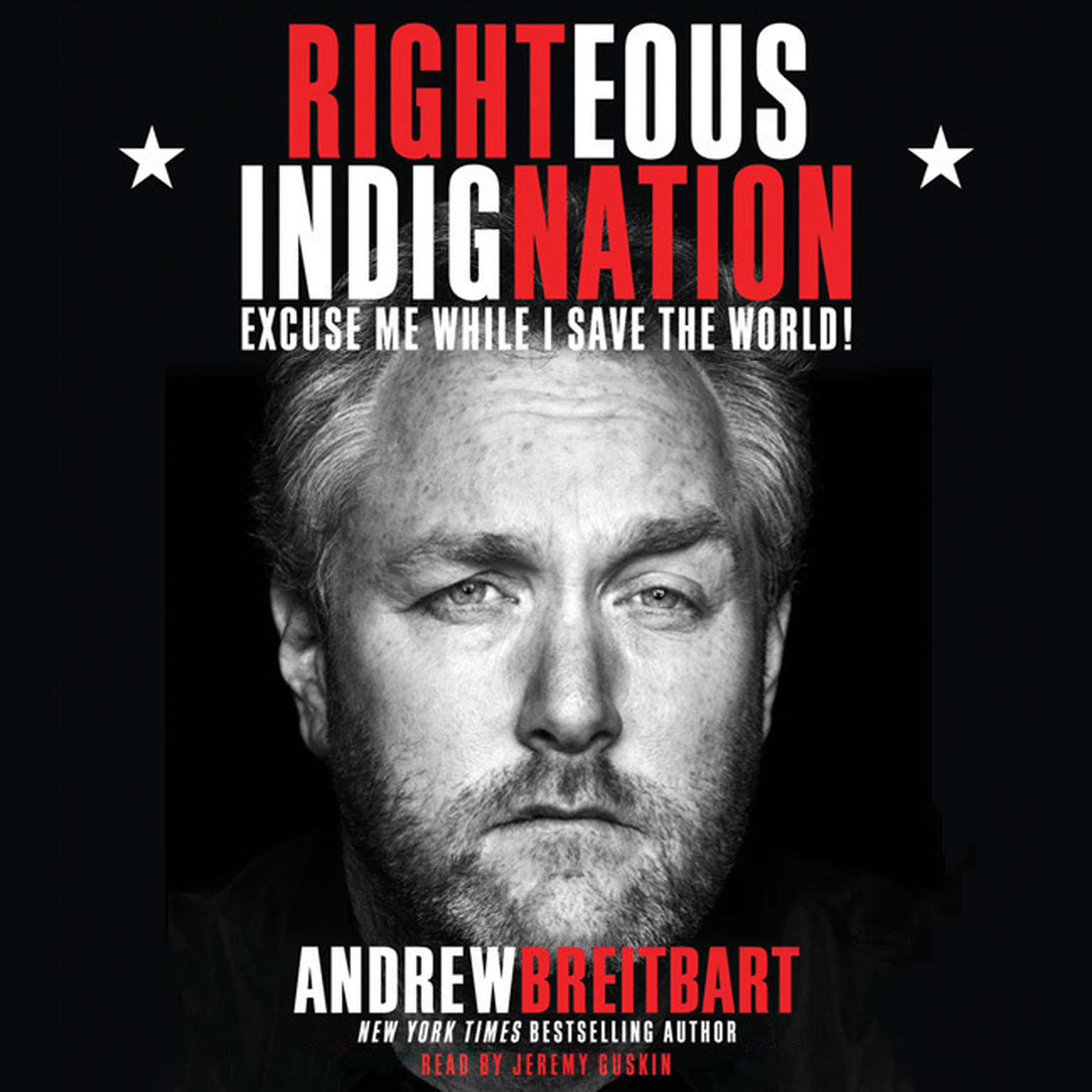 Printable Righteous Indignation: Excuse Me While I Save the World Audiobook Cover Art