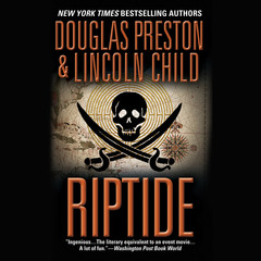 Riptide Audiobook, by Douglas Preston, Lincoln Child