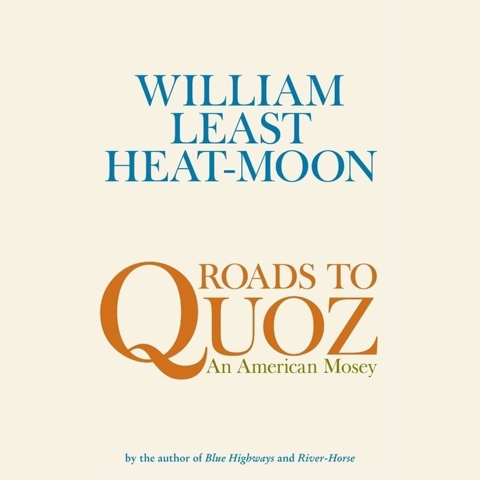 Printable Roads to Quoz: An American Mosey Audiobook Cover Art